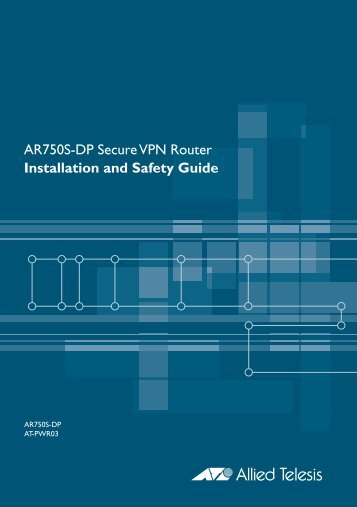AR750S-DP Router Installation and Safety Guide - Allied Telesis