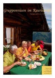 Ihre Broschüre für Gruppenreisen im Sommer 2013 ... - Raurisertal