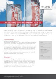 Longtime Storage und E-Mail-Compliance bei TRoST ... - Retarus