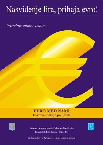 Nasvidenje lira, prihaja evro! - Rete Civica di Trieste