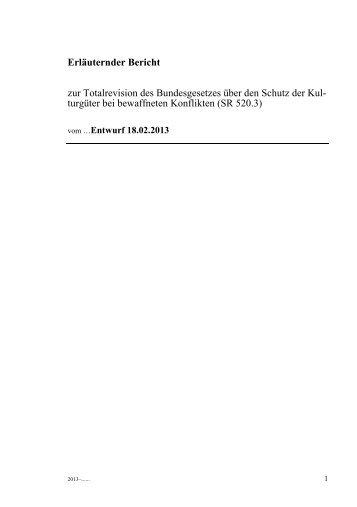Erläuternder Bericht zur Totalrevision des ... - admin.ch
