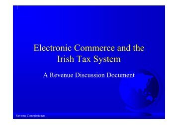 Electronic Commerce and the Irish Tax System - A Revenue ...