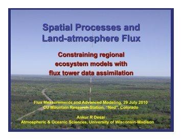 Flux Measurements and Advanced Modeling, 29 July 2010 CU ...