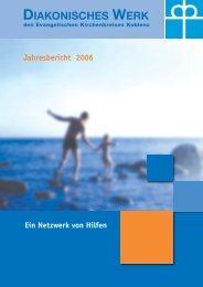 Jahresbericht 2006 - Diakonisches Werk