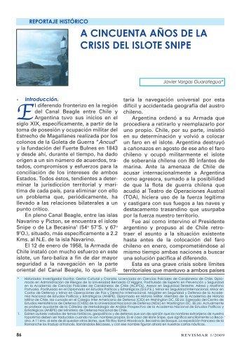 A Cincuenta Años de la Crisis del Islote Snipe. - Revista de Marina