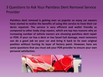 3 Questions to Ask Your Paintless Dent Removal Service Provider