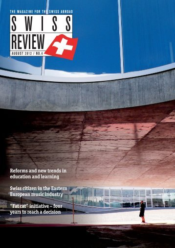 Download PDF Swiss Review 4/2012 High ... - Schweizer Revue