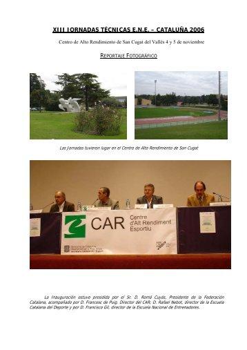 XIII JORNADAS TÉCNICAS E.N.E. – CATALUÑA 2006 - RFEA.es