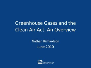 Greenhouse Gases and the Clean Air Act: An Overview
