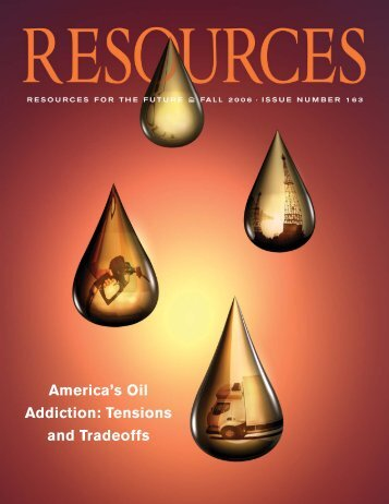 America's Oil Addiction - Resources for the Future