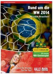 Rund um die WM 2014