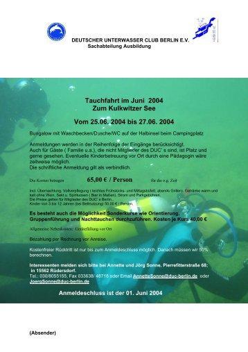 Tauchfahrt im Juni 2004 Zum Kulkwitzer See Vom 25.06. 2004 bis ...