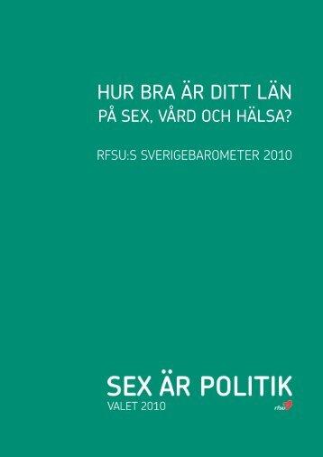 Hur bra är ditt län på sex, vård och hälsa? Rfsu:s Sverigebarometer ...