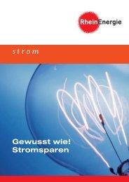 Gewusst wie! Strom sparen - RheinEnergie AG