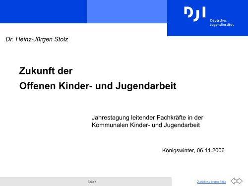 """""""Zukunft der offenen Kinder- und Jugendarbeit"""", Vortrag von Dr ..."""