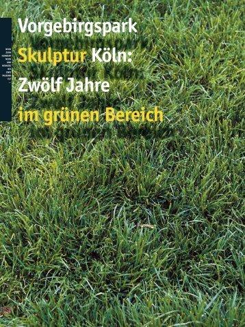 Vorgebirgspark Skulptur Köln: Zwölf Jahre im grünen Bereich