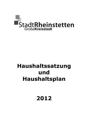 Haushaltssatzung und Haushaltsplan 2012 - Stadt Rheinstetten