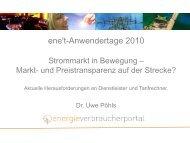 Dr. Uwe Pöhls: Strommarkt in Bewegung - ene't Anwendertage