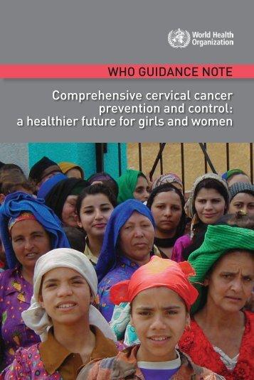 Comprehensive cervical cancer prevention and control