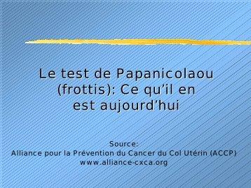 Le test de Papanicolaou - IARC Screening Group