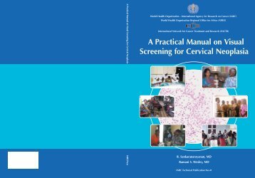 A practical manual on visual screening for cervical neoplasia - IARC ...