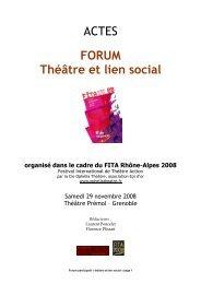 Actes forum Théâtre et Lien social - Rhône-Alpes Solidaires