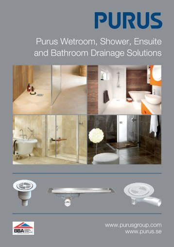 Purus Wetroom, Shower, Ensuite and Bathroom Drainage Solutions