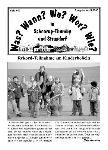 April 2005 - Wann? Wo? Wer? Wie? in Schnarup-Thumby