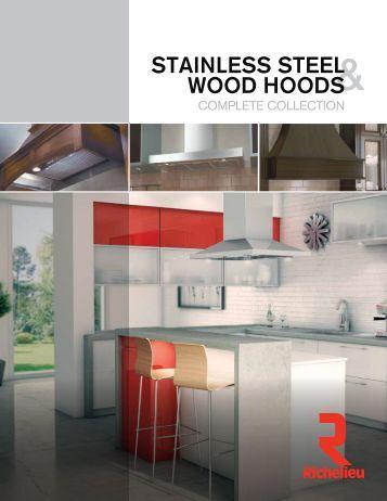STAINLESS STEEL WOOD HOODS - Richelieu
