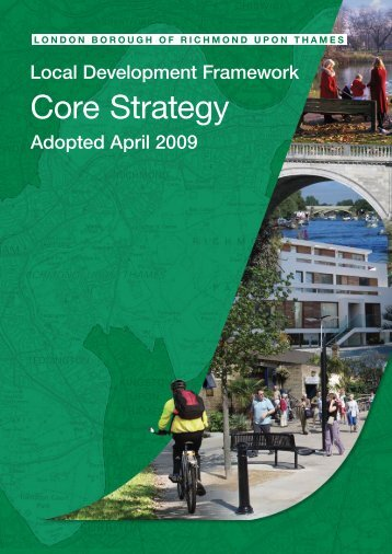 Core Strategy - London Borough of Richmond upon Thames