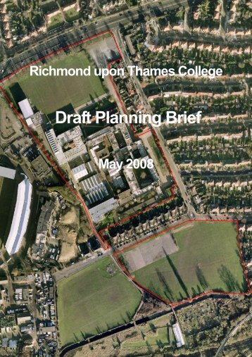 Richmond College planning brief - London Borough of Richmond ...