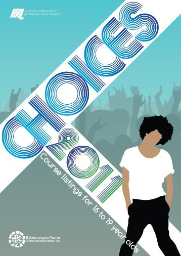 Choices 2011 course prospectus for 16-19 year olds - London ...
