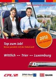 Top zum Job! Wittlich Trier Luxemburg - Bahn
