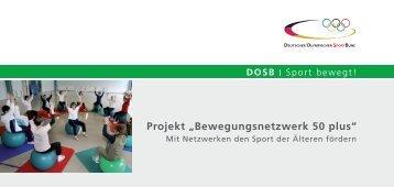 """Projekt """"Bewegungsnetzwerk 50 plus"""" - Richtig Fit ab 50"""