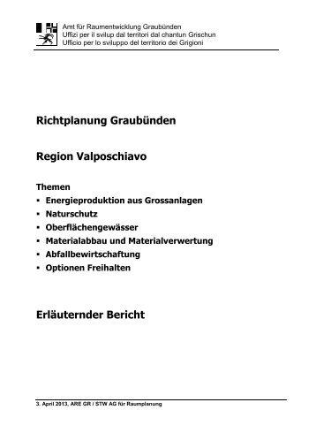 Richtplanung Graubünden Region Valposchiavo Erläuternder Bericht