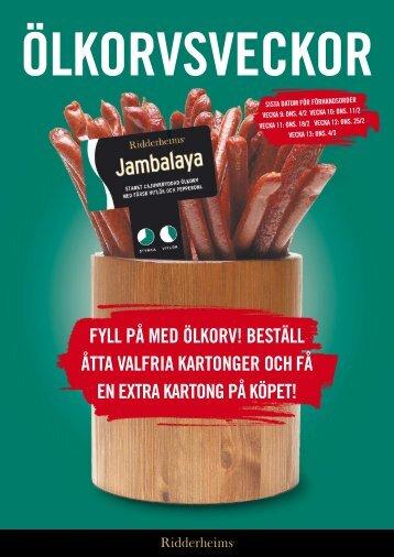FYLL PÅ mEd ÖLKORV! BEStäLL Åtta VaLFRia ... - Ridderheims