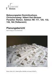 Bebauungsplan Dominikhaus - Planungsbericht - Riehen