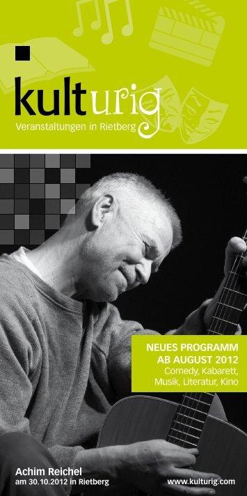 Achim Reichel neues pRogRAmm Ab August 2012 - Stadt Rietberg