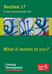 Section 17 of the Crime and Disorder Act - Kent County Council