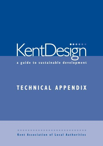 Kent Design - Technical Appendix - Kent County Council