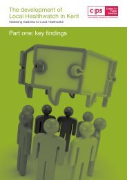 The development of Local Healthwatch in Kent Part one: key findings