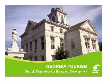 georgia tourism georgia tourism - Georgia Department of Economic ...