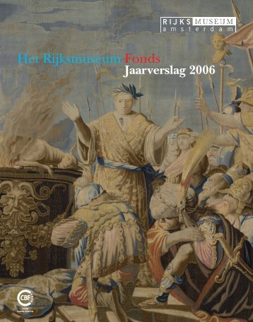Jaarverslag Rijksmuseum Fonds 2006