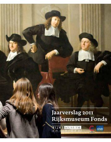 Jaarverslag 2011 Rijksmuseum Fonds