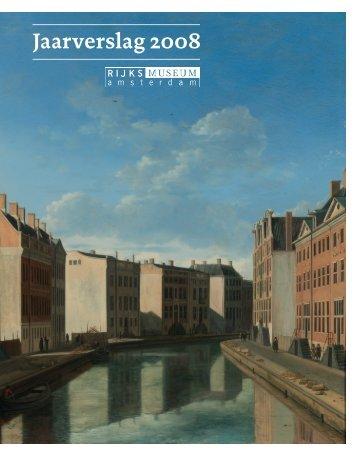 Jaarverslag 2008 - Rijksmuseum