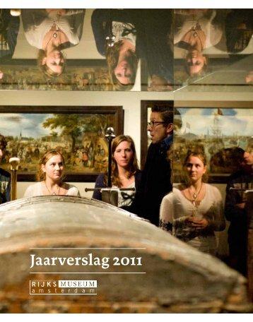 Jaarverslag 2011 - Rijksmuseum