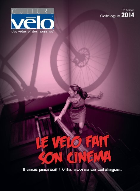 Catalogue Culture Vélo 2014 Le Velo Fait Son Cinema