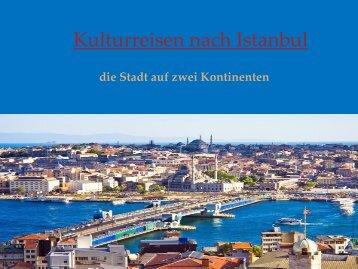 Kulturreisen nach Istanbul