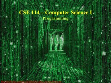 CSE 114 – Computer Science I Lecture 1: Introduction