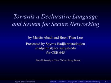 Towards a Declarative Language and System for Secure Networking